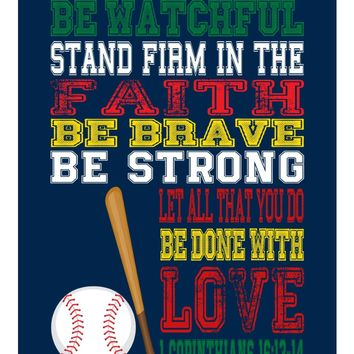 Baseball Sports Inspirational Nursery Print - Baseball - Be Watchful Stand firm in Faith 1 Corinthians 16:13-14