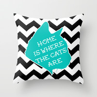 Home is Where the Cats Are Throw Pillow by LookHUMAN