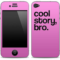"""NEW """"Cool Story, Bro""""  Pink iPhone 4, 4s, 5 or iPod Touch Skin FREE SHIPPING"""