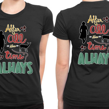Always Harry Potter 2 Sided Womens T Shirt