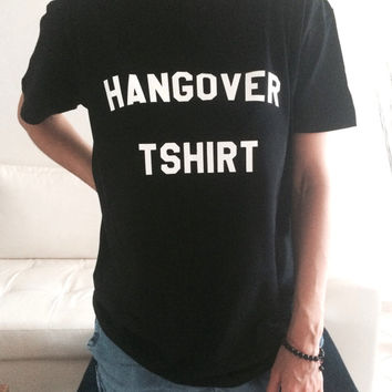 hungover Tshirt black Fashion funny slogan womens girls sassy cute top
