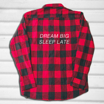 Dream Big Sleep Late Flannel Shirt - Red and Blue