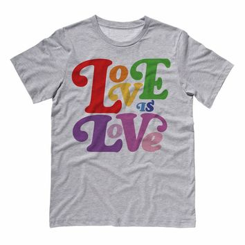 Love Is Love Pride Shirt