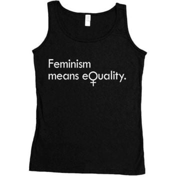Feminism Means Equality -- Women's Tanktop