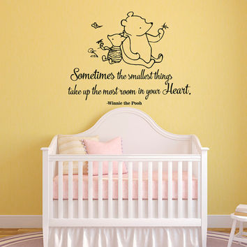 Winnie The Pooh Quote Wall Decal Sometimes The Smallest Things- Classic Winnie The Pooh Wall Decals Nursery Kids Baby Room Home Decor 025