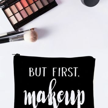 But First, Makeup Makeup Bag (Black)