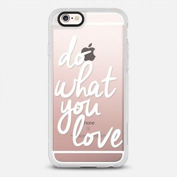 Do What You Love iPhone 6s case by I Love Printable | Casetify