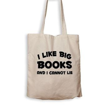 DCCK I Like Big Books And I Cannot Lie - Tote Bag