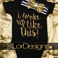I Woke Up Like This Onesuit, Baby Girl Onesuit, baby coming home outfit, hospital outfit, baby shower gift, Black & Gold Glitter Onesuit