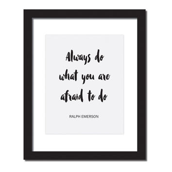 Inspirational quote print 'Always do what you are afraid to do - Ralph Emerson'