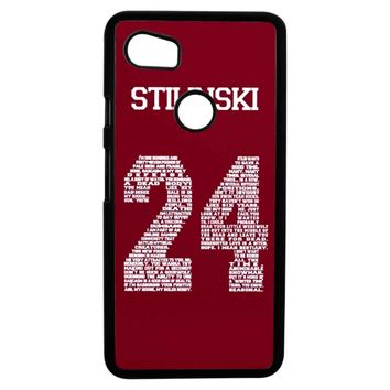 Stiles Quote Jersey Stilinski Google Pixel 2XL Case