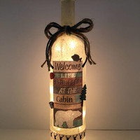 Life is Better at the Cabin Wine Bottle Lamp