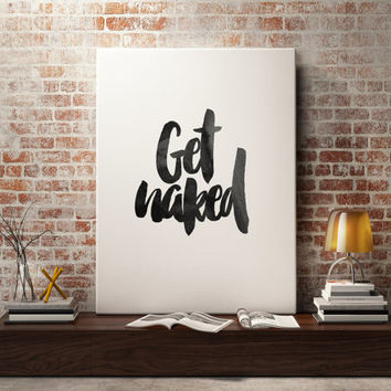 "Motivational poste ""Get Naked"" Typographic print Wall ArtWork Bathroom Art Bathroom Print Bathroom Decor Wall ArtWork Instant Download"