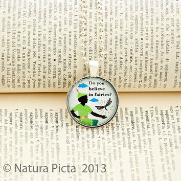 Peter Pan Do you Believe in fairies silver color necklace - 1 inch circle glass pendant included ball chain - by NATURA PICTA