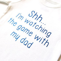 Shh watching game with dad bodysuit, game hockey basketball, little boy girl. baba papa pops, daddy's girl, sports jersey, cute baby shower