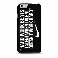 Nike Quote Hard Work Iphone 6 plus cases