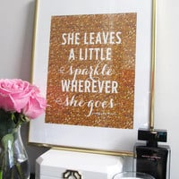 She Leaves A Little Sparkle Wherever She Goes Print - Art Print - Gold Glitter - Sparkle