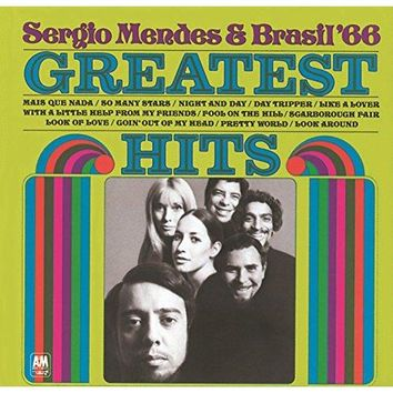 Sergio Mendes & Brasil '66 - The Greatest Hits Of Sergio Mendes And Brasil '66