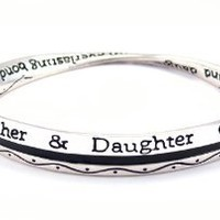 "Bracelet - B264 - Bangle Style - Inscribed with ""Mothers and Daughters Share an Everlasting Bond"" ~ Silver Tone Metal (68mm): Jewelry: Amazon.com"
