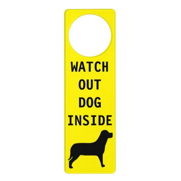 JCustom Yellow Watch Out Dog Inside Warning Text Door Knob Hangers
