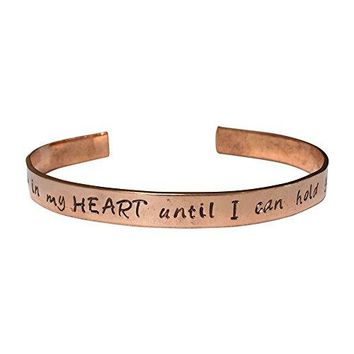 I Will Hold You In My Heart Until I Can Hold Youhellip Hand Stamped 14quot Copper Cuff Bracelet