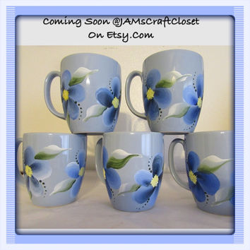 BUY 4 Get 1 FREE Coffee Tea Mugs - Hand Painted by ME-Blue Mugs Blue Floral Accents-Unique-One of A Kind-Awesome Gift Idea-Set of 4