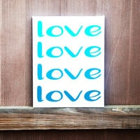 Love Canvas Quote, Hand Painted Canvas, Canvas Wall Art, Love Art, Wedding Gift, Ready to Hang, Multiple Sizes, Home Decor