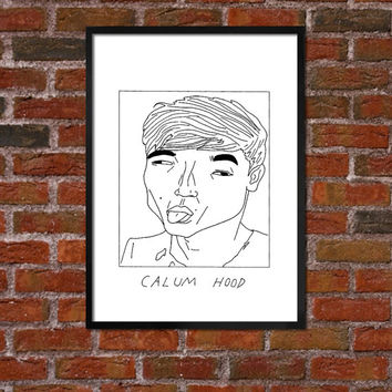 Badly Drawn Calum Hood - 5SOS - Poster