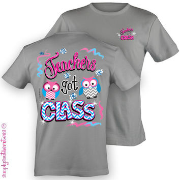 Simply Southern Funny Teacher Got Class Chevron Sweet Girlie Bright T Shirt
