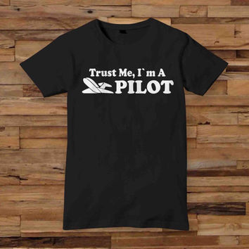 Trust me im a Pilot mens black T shirt White Black Dsign t-shirt men S,M,L,XL