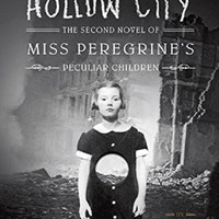Hollow City: Miss Peregrine's Home for Peculiar Children (Book 2) Ransom Riggs
