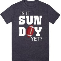 Is It Sunday Yet? Football Fan