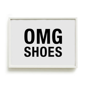 A4 Typography Poster, girly print, bedroom decor, fashion print - OMG SHOES