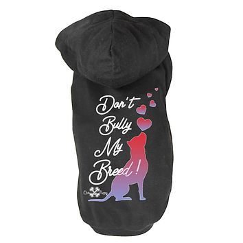 Don't Bully My Breed! - Dog Shirts & Hoodies