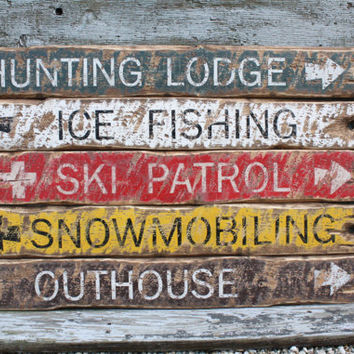 Hunting, Ice Fishing, Ski Patrol, Snowmobiling Rustic Distressed Outhouse Wood Lodge Log Cabin Sign Set