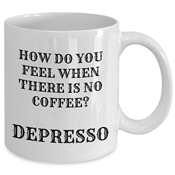 Depresso Coffee Mug - Funny Personalized Birthday Office Gift For Him Men Dad Father Son Friend Boyfriend Girlfriend Customized