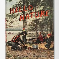 Hello Nature By William Wegman