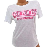 "Victoria's Secret PINK Nation "" ARE YOU IN?"" T Shirt"