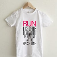 Run Like Chris Hemsworth is Waiting Women's T-Shirt