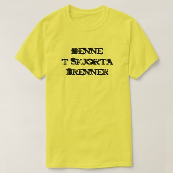 This t-shirt is burn in Norwegian yellow