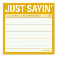 Just Sayin? Sticky ? Just Plain Funny Sticky Note by Knock Knock