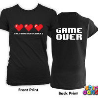 Funny Wedding Shirt She Found Her Player 2 Game Over Shirt Gift For Her Wedding Gift Ideas Bride T-Shirt Ladies Tee - DN500A-500B