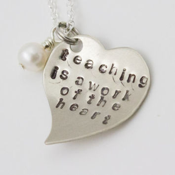 Teaching is a Work of the Heart - Silver Heart Pendant with Cultured Pearl - Teacher's Necklace, Thank you Gift, Teacher Present