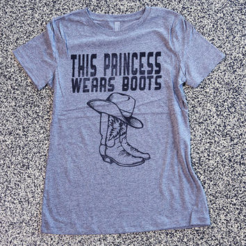T Shirt Women - This Princess Wears Boots - womens clothing, graphic tees, shirt with sayings, sarcastic, funny shirt