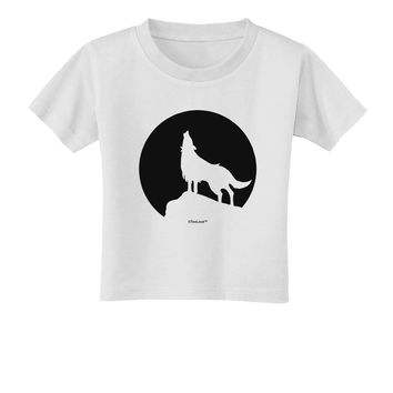 Wolf Howling at the Moon - Design #1 Toddler T-Shirt by TooLoud