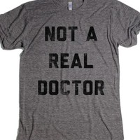 Not A Real Doctor-Unisex Athletic Grey T-Shirt