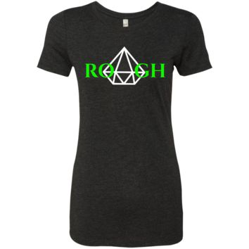 DIAMOND IN THE ROUGH Ladies' Triblend T-Shirt