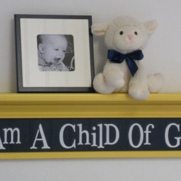"Navy and Yellow Nursery Ideas Wall Sign - I Am A Child Of God on 30"" Shelf Painted Yellow Kid, Baby, Children's Gifts"