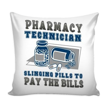 Funny Pharmacy Technician Graphic Pillow Cover Slinging Pills To Pay The Bills