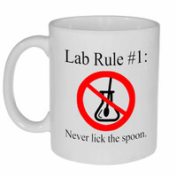 Lab Rule # 1: Never Lick the Spoon Coffee or Tea Mug